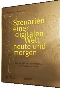 Buch & Blog mit Zukunftsszenarien zur digitalen Transformation